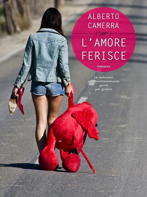 amoreferisce_albertocamerra_blog